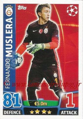 2015-16 - Topps UEFA Champions League Match Attax - N° 379 - Fernando MUSLERA (Galatasaray AS)