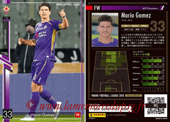 Panini Football League 2015 - PFL12 - N° 025 - Mario GOMEZ (ACF Fiorentina)