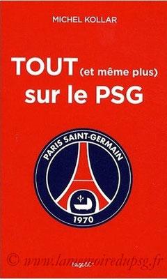 2009-02-19 - Tout (et même plus) sur le PSG (Edition Hugo et Compagnie, 127 pages)