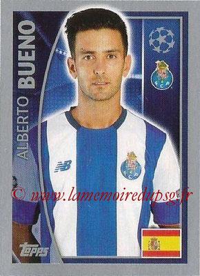 2015-16 - Topps UEFA Champions League Stickers - N° 473 - Alberto BUENO (FC Porto)