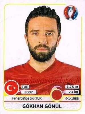 Panini Euro 2016 Stickers - N° 408 - Gokhan GONUL (Turquie)