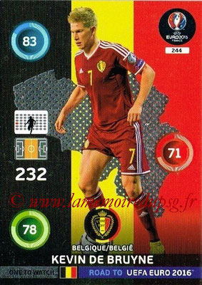 Panini Road to Euro 2016 Cards - N° 244 - Kevin DE BRUYNE (Belgique) (One to Watch)