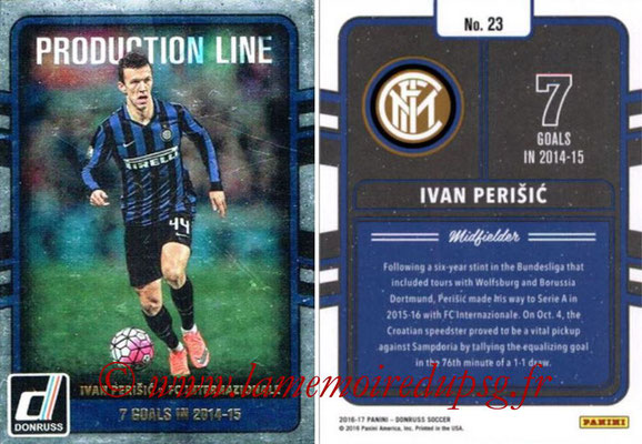 2016 - Panini Donruss Cards - N° PL23 - Ivan PERISIC (FC Internazionale) (Production Line)