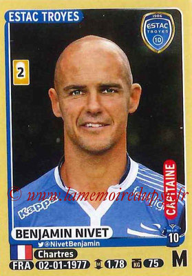 2015-16 - Panini Ligue 1 Stickers - N° 477 - Benjamin NIVET (ESTAC Troyes) (Capitaine)