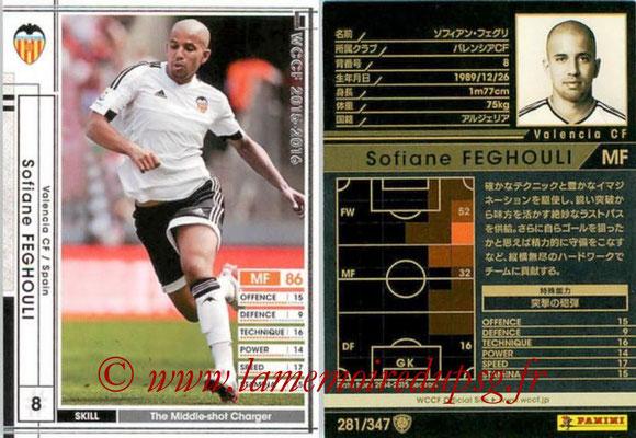 2015-16 - Panini WCCF - N° 281 - Sofiane FEGHOULI (Valencia CF)