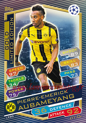 2016-17 - Topps UEFA Champions League Match Attax - N° LEBG - Pierre-Emerick AUBAMEYANG (Borussia Dortmund) (Limited Edition Gold)