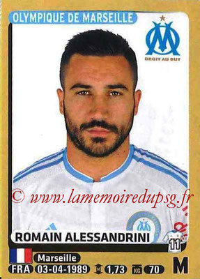 2015-16 - Panini Ligue 1 Stickers - N° 229 - Romain ALESSANDRINI (Olympique de Marseille)