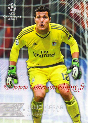 2015-16 - Topps UEFA Champions League Showcase Soccer - N° 054 - Julio CESAR (SL Benfica)