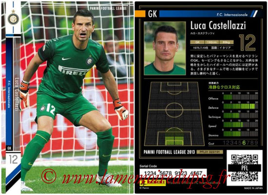 Panini Football League 2013 - PFL01 - N° 023 - Luca Castellazzi ( F.C. Internazionale )