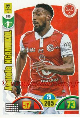 2018-19 - Panini Adrenalyn XL Ligue 1 - N° 286 - Anatole NGAMUKOL (Reims)
