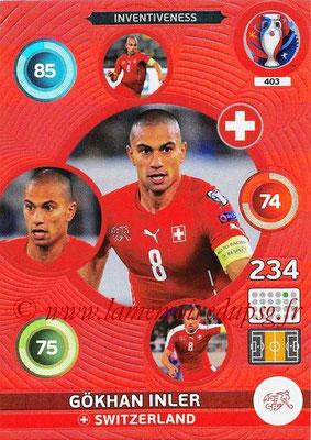 Panini Euro 2016 Cards - N° 403 - Gökhan INLER (Suisse) (Inventiveness)