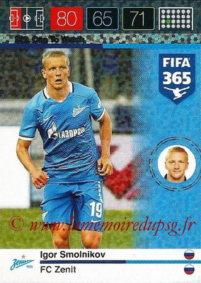 2015-16 - Panini Adrenalyn XL FIFA 365 - N° 225 - Igor SMOLNIKOV (FC Zenith) (One To Watch)