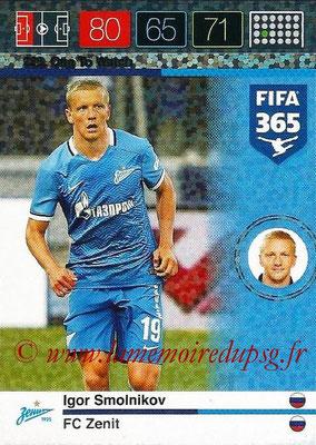 2015-16 - Panini Adrenalyn XL FIFA 365 - N° 225 - Igor SMOLNIKOV (FC Zenith) (One To Watch)
