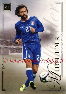 2014 - Futera World Football Unique - N° 052 - Andrea PIRLO (Midfielder)