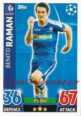 2015-16 - Topps UEFA Champions League Match Attax - N° 321 - Benito RAMAN (KAA Gent)