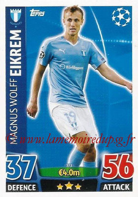 2015-16 - Topps UEFA Champions League Match Attax - N° 372 - Magnus Wolff EIKREM (Malmö FF)
