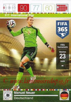 2015-16 - Panini Adrenalyn XL FIFA 365 - N° 317 - Manuel NEUER (Allemagne) (International Star)
