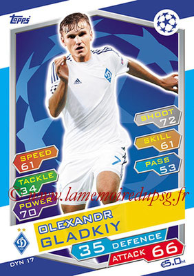 2016-17 - Topps UEFA Champions League Match Attax - N° DYN17 - Olexandr GLADKIY (FC Dynamo Kiev)
