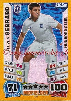 Topps Match Attax England 2014 - N° 270 - Steven GERRARD (Angleterre) (Club des 100)