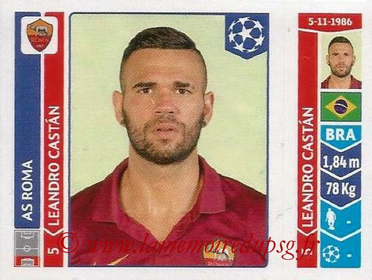 2014-15 - Panini Champions League N° 402 - Leandro CASTAN (AS Rome)