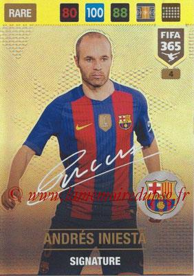 2016-17 - Panini Adrenalyn XL FIFA 365 - N° 004 - Andrés INIESTA (FC Barcelone) (Signature)