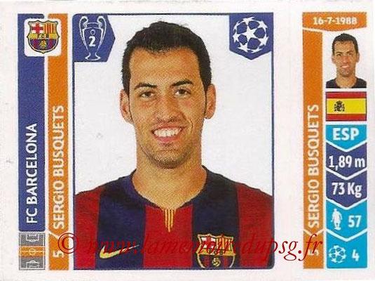 2014-15 - Panini Champions League N° 423 - Sergio BUSQUETS (FC Barcelone)