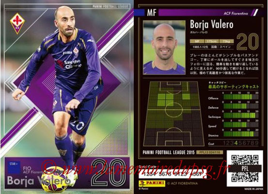 Panini Football League 2015 - PFL13 - N° 024 - Borja VALERO (ACF Fiorentina) (Star +)