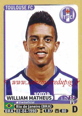 2015-16 - Panini Ligue 1 Stickers - N° 436 - William MATHEUS (Toulouse FC)site