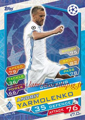 2016-17 - Topps UEFA Champions League Match Attax - N° DYN15 - Andriy YARMOLENKO (FC Dynamo Kiev) (Goal King)