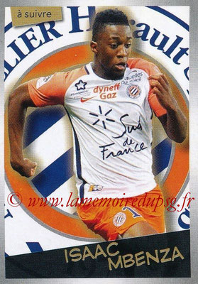 2017-18 - Panini Ligue 1 Stickers - N° 310 - Isaac MBENZA (Montpellier) (A suivre)