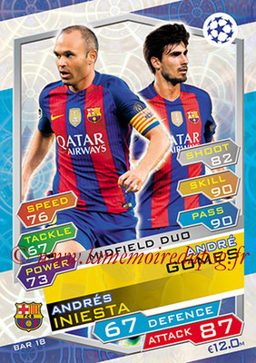 2016-17 - Topps UEFA Champions League Match Attax - N° BAR18 - André GOMES +Andres INIESTA (FC Barcelone) (Midfield Duo)