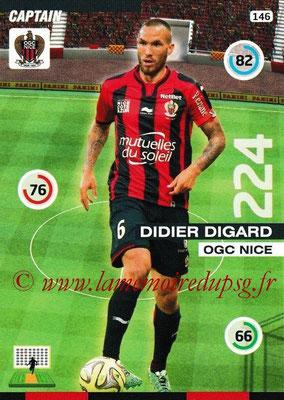 N° 146 - Didier DIGARD (2007-08, PSG > 2015-16, Nice puis au FC Séville, ESP) (Captain)