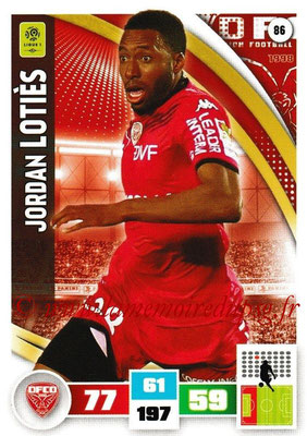 2016-17 - Panini Adrenalyn XL Ligue 1 - N° 086 - Jordan LOTIES (Dijon)