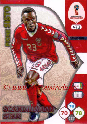 2018 - Panini FIFA World Cup Russia Adrenalyn XL - N° 472 - Pione SISTO (Danemark) (Scandinavian Star) (Nordic Edition)