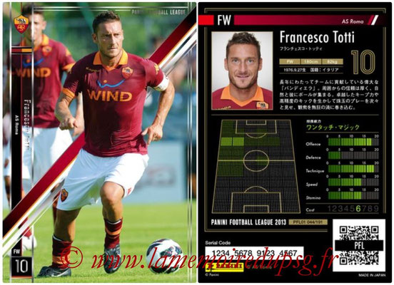 Panini Football League 2013 - PFL01 - N° 044 - Francesco Totti ( AS Roma )