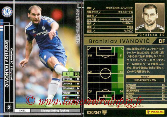 2015-16 - Panini WCCF - N° 020 - Branislav IVANOVIC (Chelsea FC)