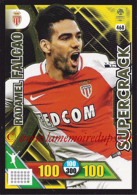 2017-18 - Panini Adrenalyn XL Ligue 1 - N° 468 - Radamel FALCAO (Monaco) (Supercrack)