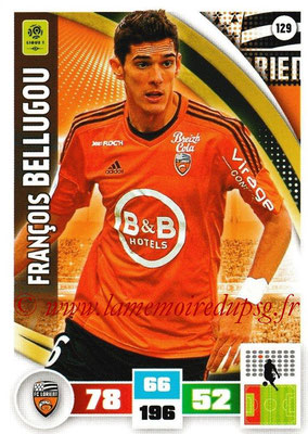 2016-17 - Panini Adrenalyn XL Ligue 1 - N° 129 - François BELLUGOU (Lorient)