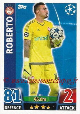 2015-16 - Topps UEFA Champions League Match Attax - N° 091 - ROBERTO (Olympiacos FC)