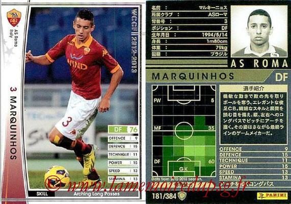N° 181 - MARQUINHOS (2012-13, AS Roma, ITA > 2014-??, PSG)