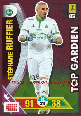 2017-18 - Panini Adrenalyn XL Ligue 1 - N° 412 - Stéphane RUFFIER (Saint-Etienne) (Top Gardien)