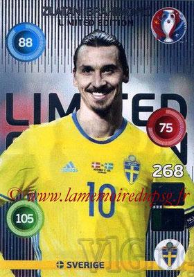 Panini Euro 2016 Cards - N° LE83 - Zlatan IBRAHIMOVIC (2012-??, PSG > 2016, Suède) (Limited Edition)
