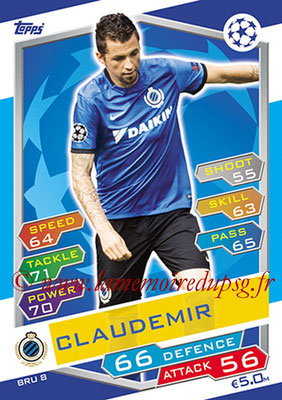 2016-17 - Topps UEFA Champions League Match Attax - N° BRU8 - CLAUDEMIR (Club Brugge KV)
