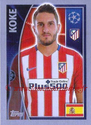 2015-16 - Topps UEFA Champions League Stickers - N° 182 - KOKE (Club Atlético de Madrid)