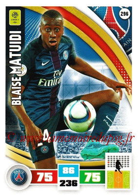 2016-17 - Panini Adrenalyn XL Ligue 1 - N° 296 - Blaise MATUIDI (Paris Saint-Germain)