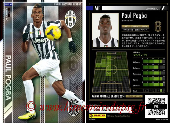 Panini Football League 2014 - PFL08 - N° 157 - Paul POGBA (Juventus FC) (Super MF)