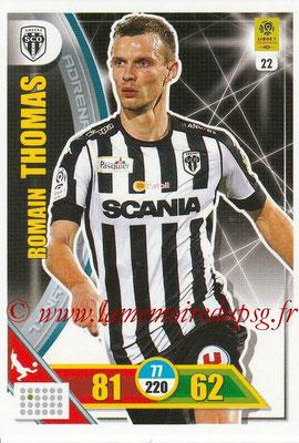 2017-18 - Panini Adrenalyn XL Ligue 1 - N° 022 - Romain THOMAS (Angers)