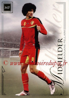 2014 - Futera World Football Unique - N° 039 - Marouane FELLAINI (Midfielder)