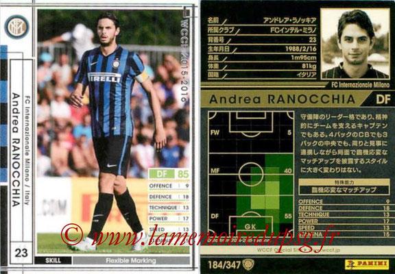 2015-16 - Panini WCCF - N° 184 - Andrea RANOCCHIA (FC Inter Milan)