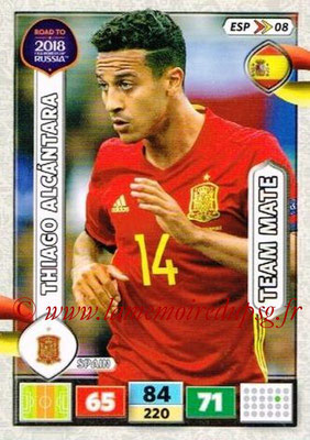 2018 - Panini Road to FIFA World Cup Russia Adrenalyn XL - N° ESP08 - Thiago ALCANTARA (Espagne)